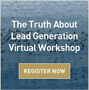 The Truth About Lead Generation Virtual Workshop